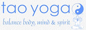 Tao Yoga - Balance Body, Mind, and Spirit