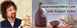 Japanese Pottery Online Gallery and Store, Hosted by Robert Yellin and the Robert Yellin Yakimono Gallery
