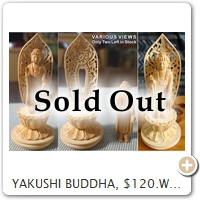 YAKUSHI BUDDHA, $120.Wood = Cypress. Height = 11.5 CM.
